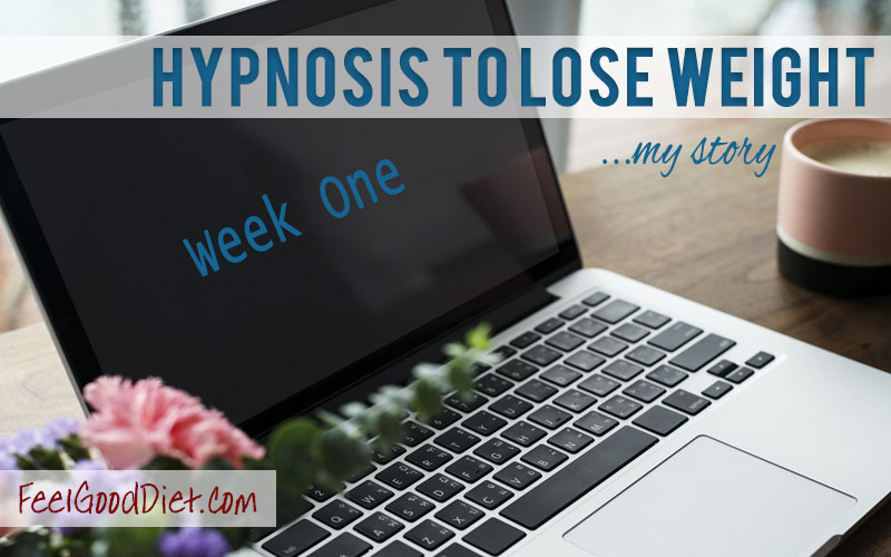 Hypnosis To Lose Weight – Week One